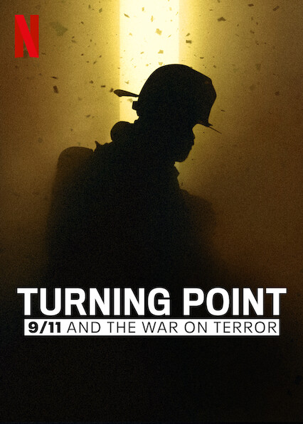 Turning Point: 9/11 and the War on Terror on Netflix USA